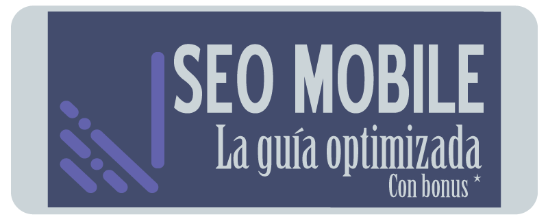 SEO Móvil – La guía optimizada