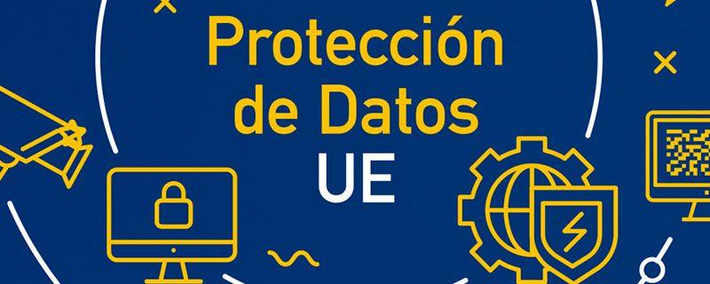 Información sobre el Nuevo Reglamento de Protección de Datos